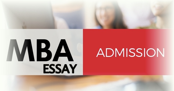 Mba admission essay services answers